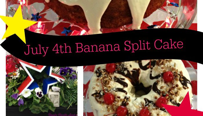 July 4th Parties: Banana Split Bundt Cake for the Win!